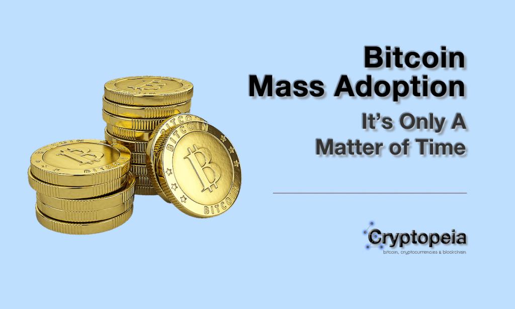 bitcoin mass adoption