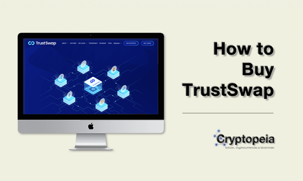 how to buy trustswap